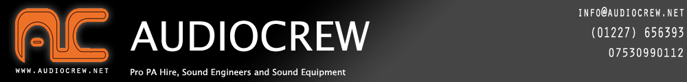 AUDIOCREW &#8211; Sound Equipment and PA Hire Kent